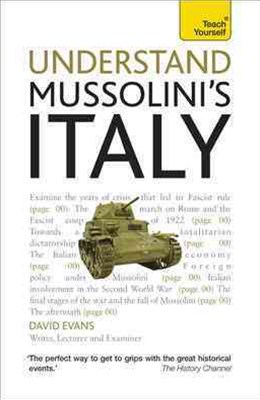 Understand Mussolini's Italy: Teach Yourself