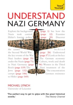 Understand Nazi Germany: Teach Yourself