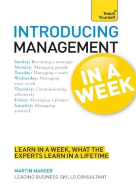 Introducing Management in a Week: Teach Yourself
