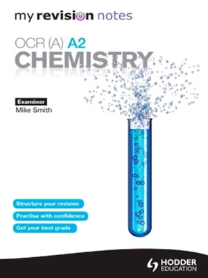 My Revision Notes: OCR (A) A2 Chemistry