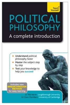 (ebook) Political Philosophy - A Complete Introduction: Teach Yourself