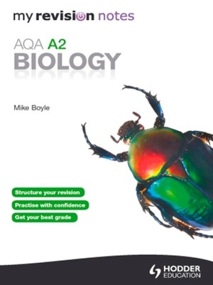 My Revision Notes: AQA A2 Biology eBook ePub