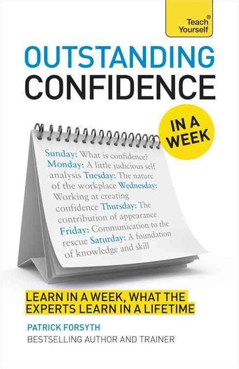 Outstanding Confidence In A Week