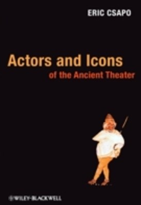 (ebook) Actors and Icons of the Ancient Theater