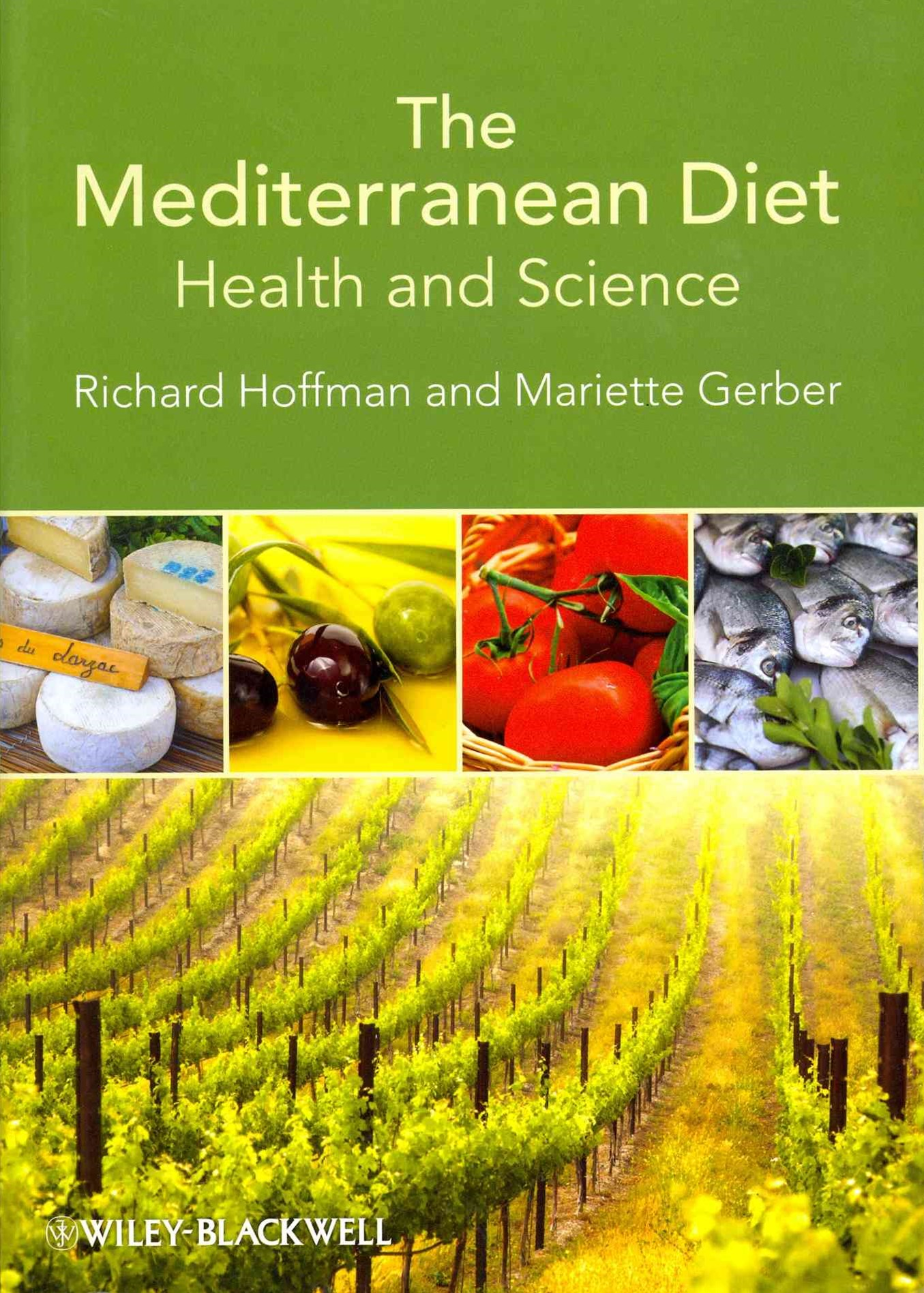 The Mediterranean Diet - Health and Science