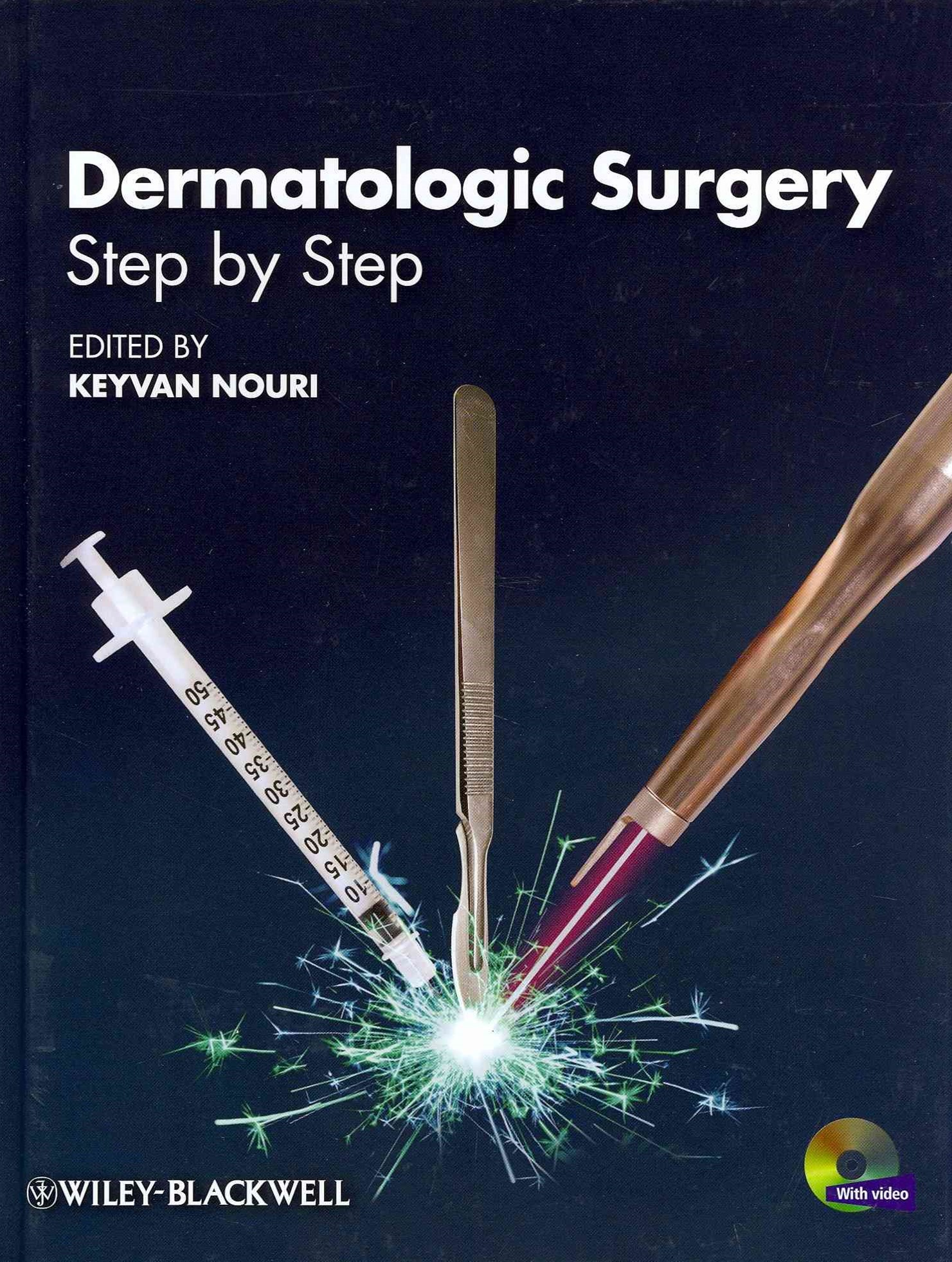 Dermatologic Surgery - Step By Step +DVD