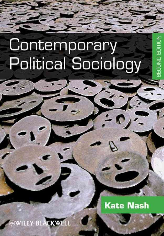 Contemporary Political Sociology - Globalization, Politics and Power 2E