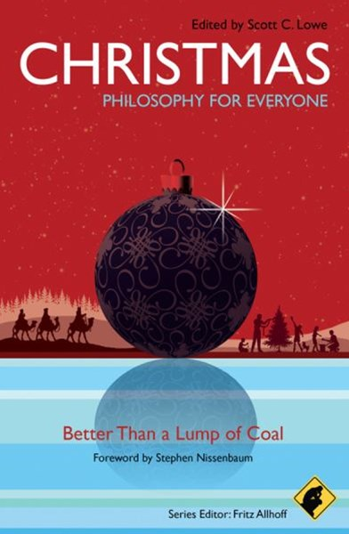 Christmas - Philosophy for Everyone -             Better Than a Lump of Coal