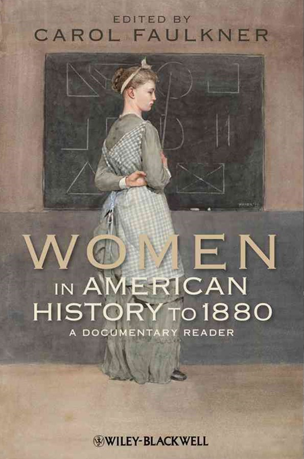 Women in American History to 1880 - a Documentary Reader