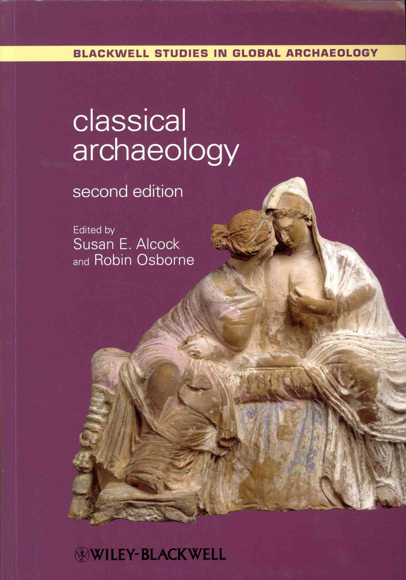 Classical Archaeology 2E