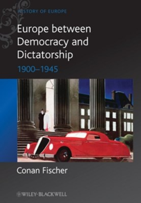 Europe between Democracy and Dictatorship
