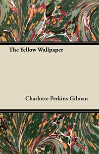 (ebook) Yellow Wallpaper - Modern & Contemporary Fiction General Fiction