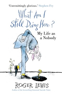 (ebook) What Am I Still Doing Here?