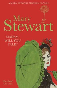 Madam, Will You Talk? by Mary Stewart (9781444711202) - PaperBack - Crime Mystery & Thriller