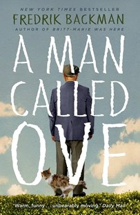 A Man Called Ove by Fredrik Backman (9781444775815) - PaperBack - Modern & Contemporary Fiction General Fiction