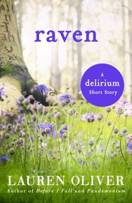 Raven: A Delirium Short Story (Ebook)