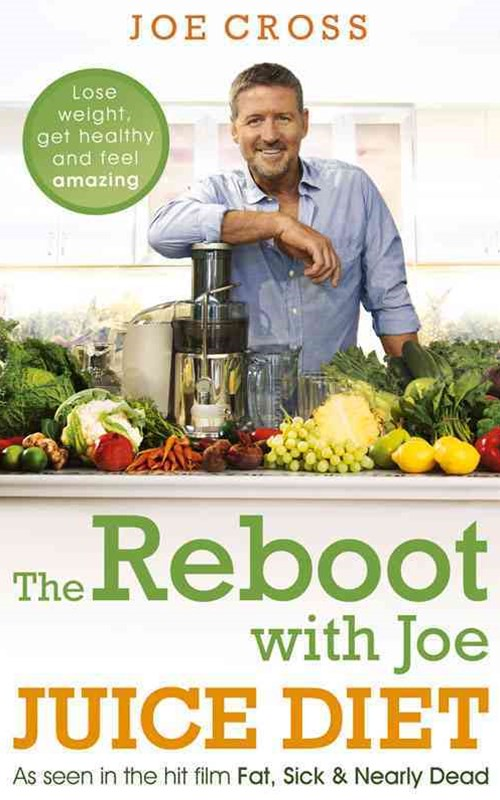 The Reboot with Joe Juice Diet   Lose weight, get healthy and feel amazing