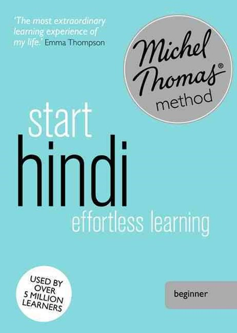 Start Hindi (Learn Hindi with the Michel Thomas Method)