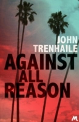 Against All Reason
