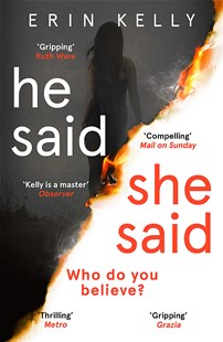 He Said/She Said by Erin Kelly (9781444797145) - PaperBack - Crime Mystery & Thriller