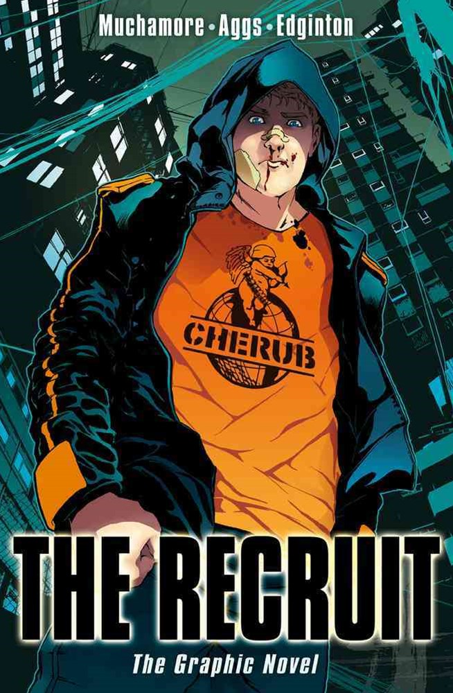 CHERUB: The Recruit Graphic Novel