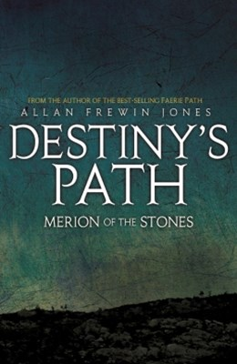 Destiny's Path 3: Merion of the Stones