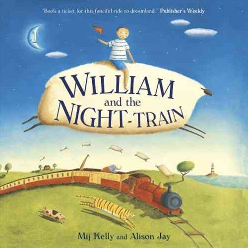 William and the Night-Train