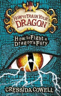 How to Train Your Dragon: How to Fight a Dragon
