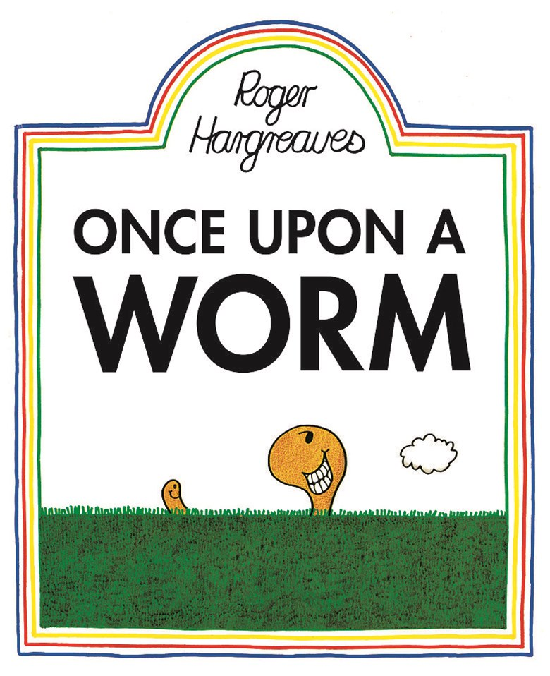 Once Upon a Worm