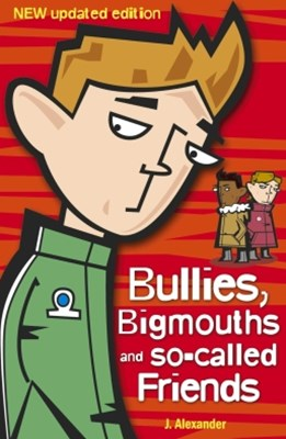 (ebook) Bullies, Bigmouths and So-Called Friends
