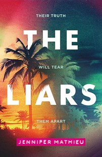 The Liars by Jennifer Mathieu (9781444946062) - PaperBack - Children's Fiction