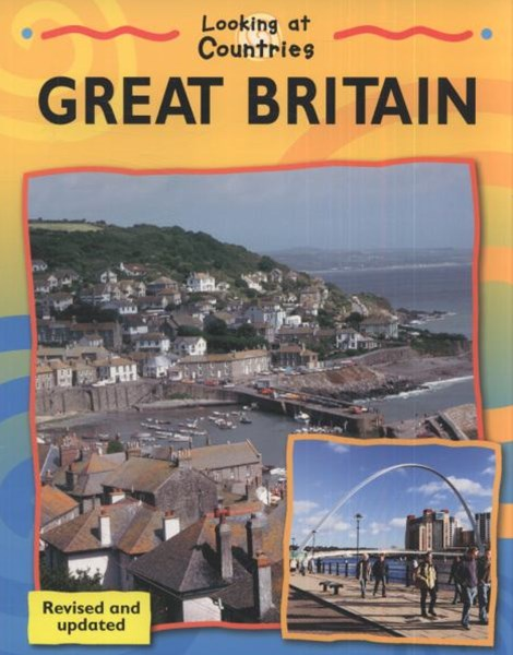 Looking at Countries: Great Britain