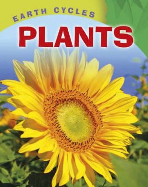 Earth Cycles: Plants