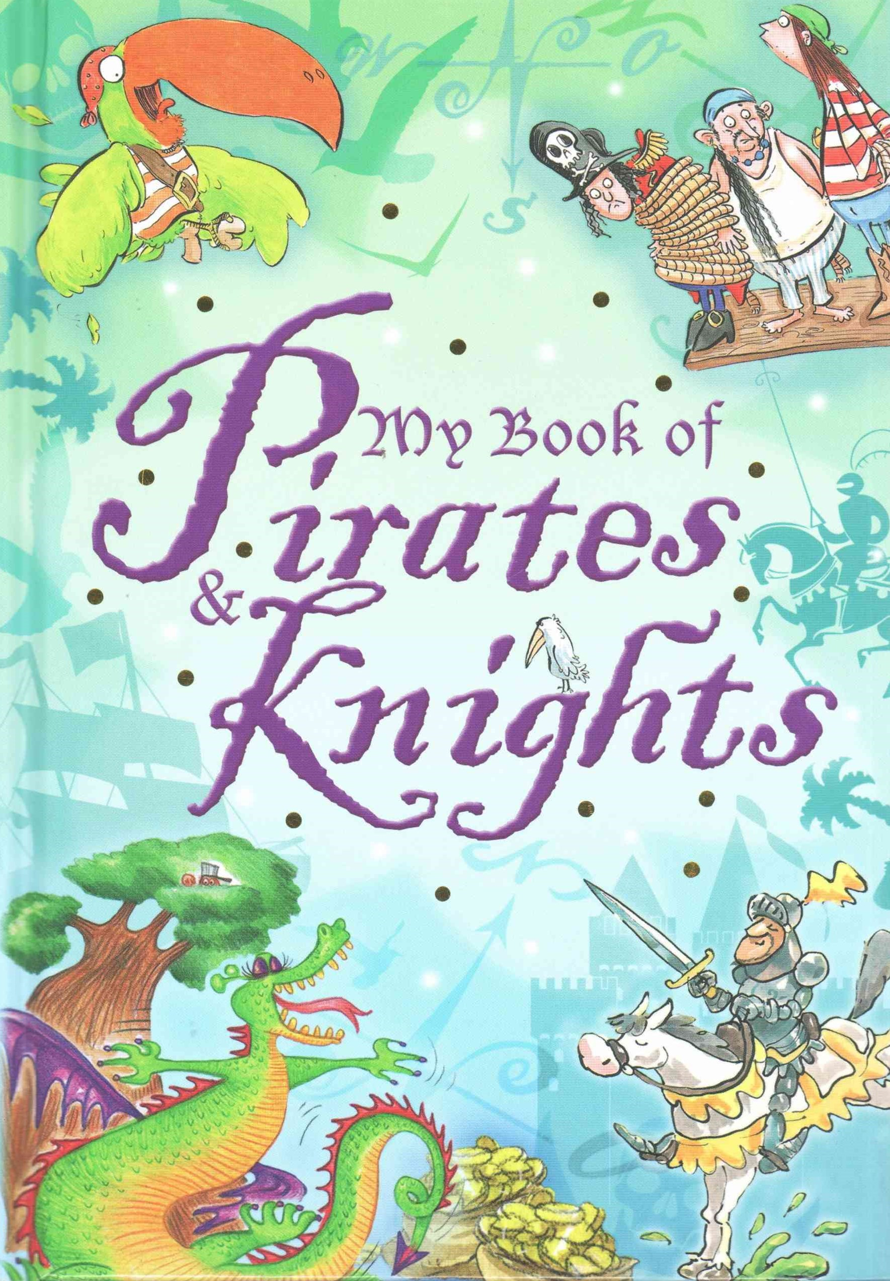 My book of: Pirates and Knights