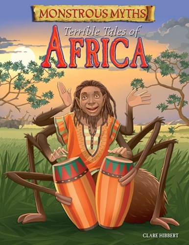 Monstrous Myths: Terrible Tales of Africa