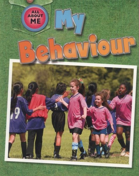 All About Me: My Behaviour