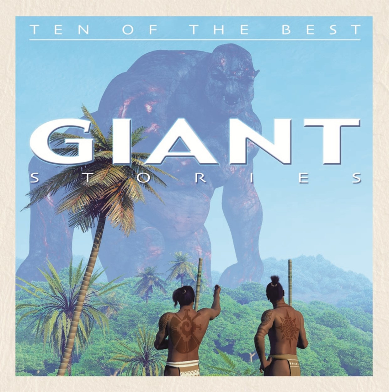 Ten of the Best Myths: Giant Stories