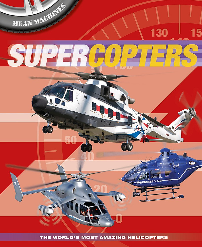Mean Machines: Supercopters