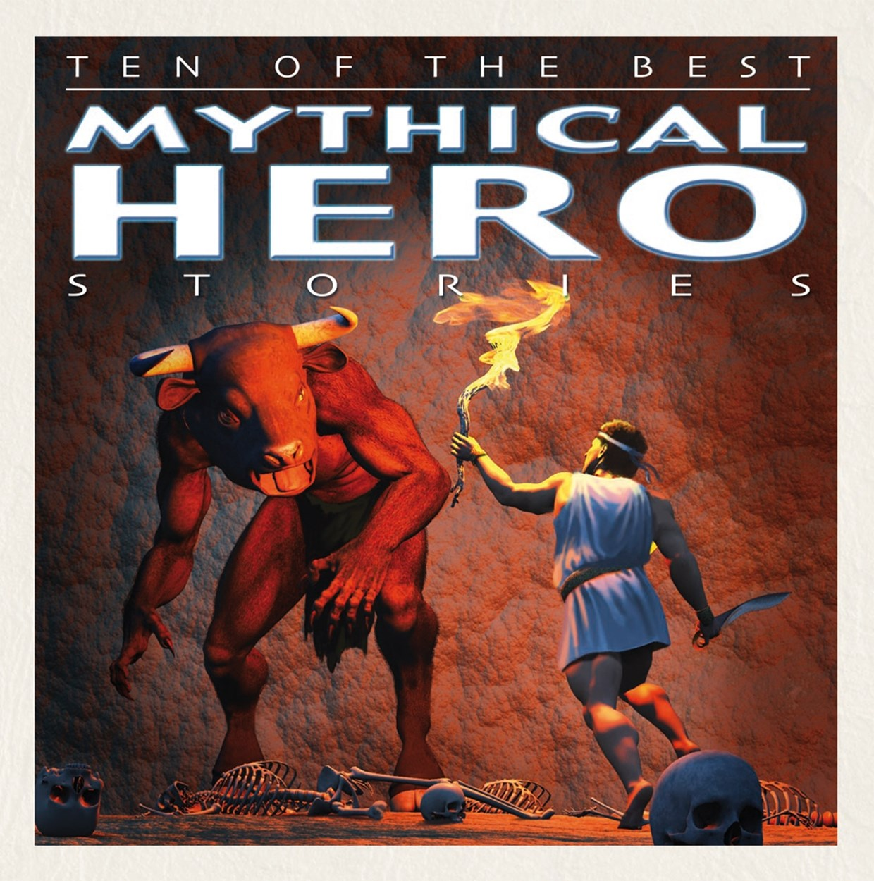 Ten of the Best Myths: Mythical Hero Stories