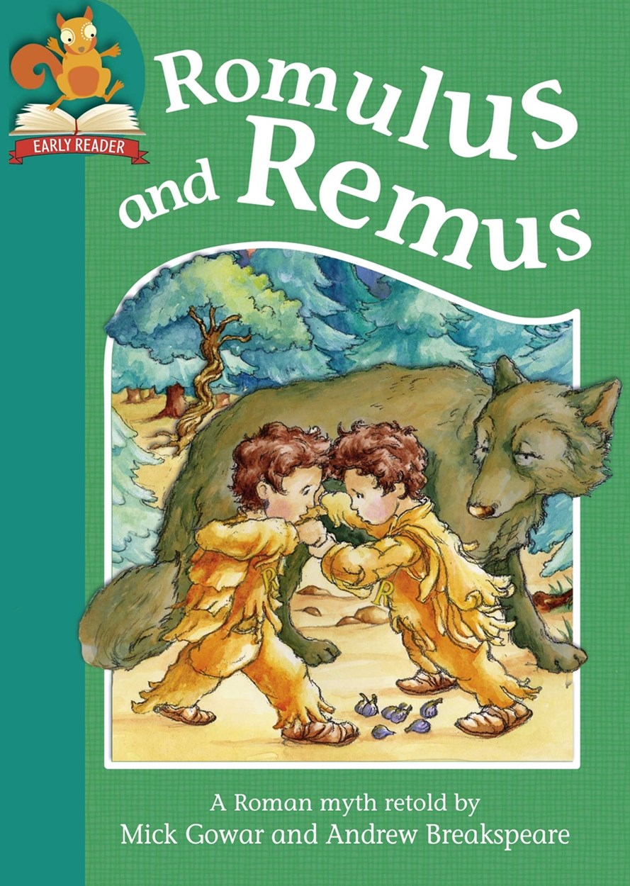 Must Know Stories: Level 2: Romulus and Remus