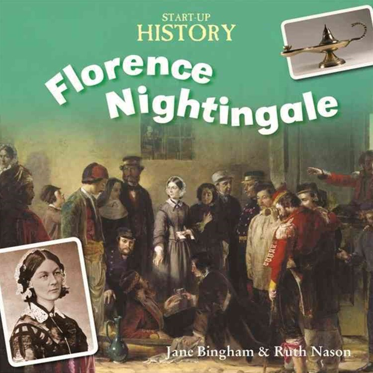 Start-Up History: Florence Nightingale