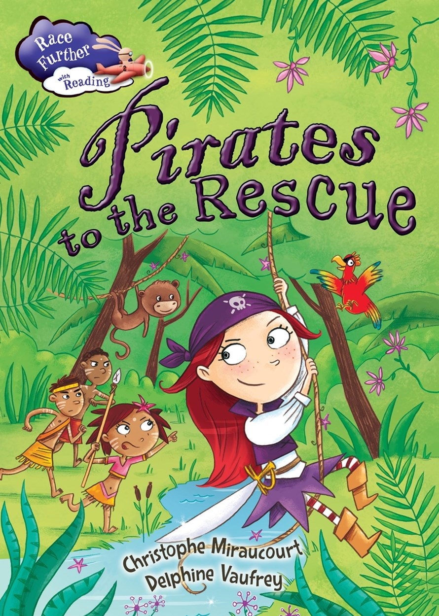 Race Further with Reading: Pirates to the Rescue