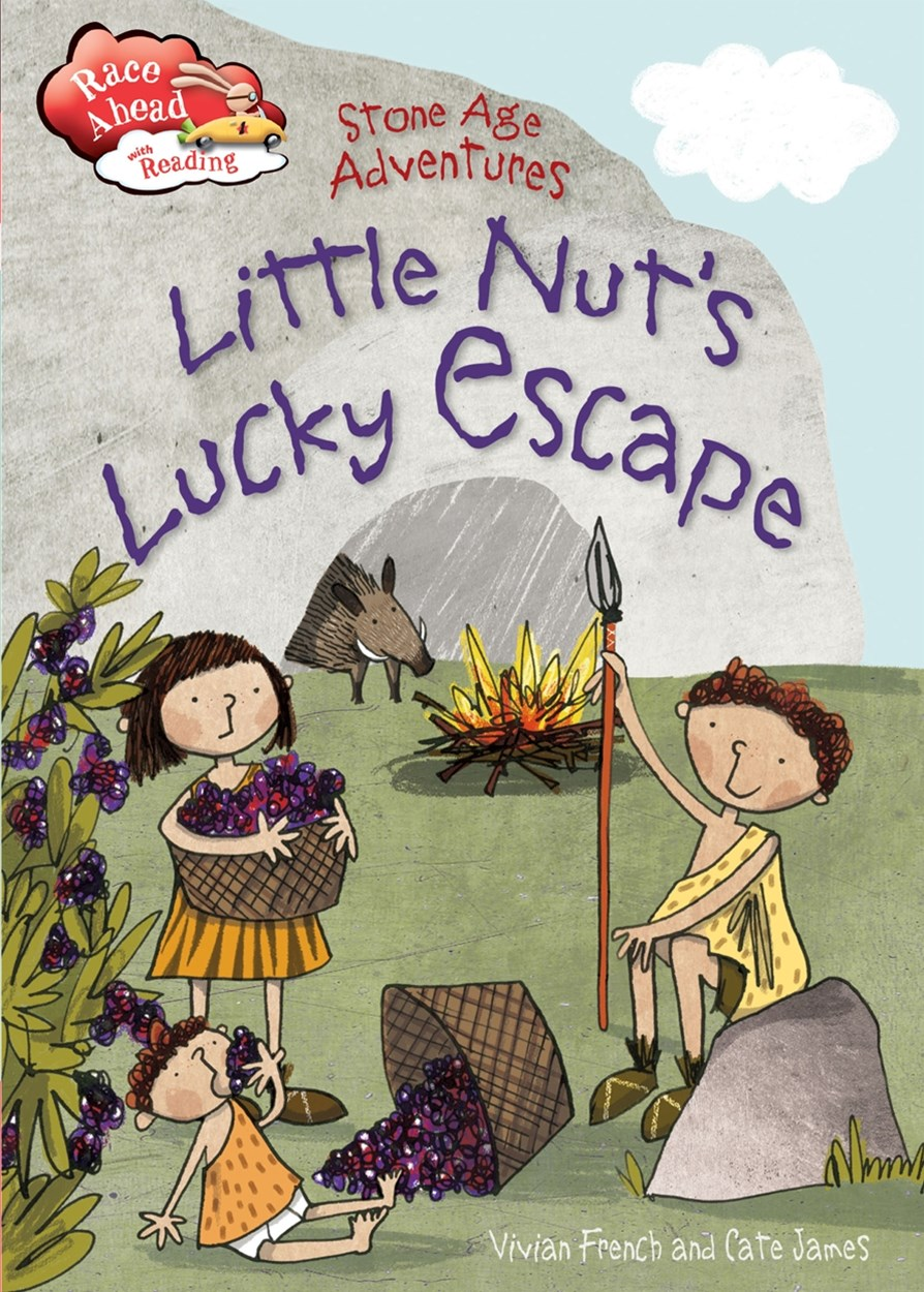 Race Ahead With Reading: Stone Age Adventures: Little Nut's Lucky Escape