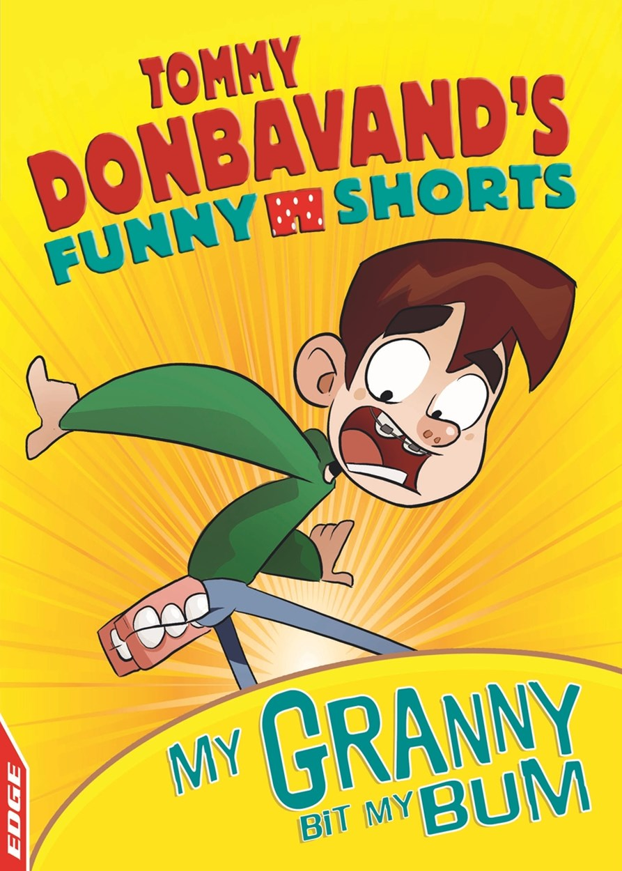 EDGE: Tommy Donbavand's Funny Shorts: Granny Bit My Bum!