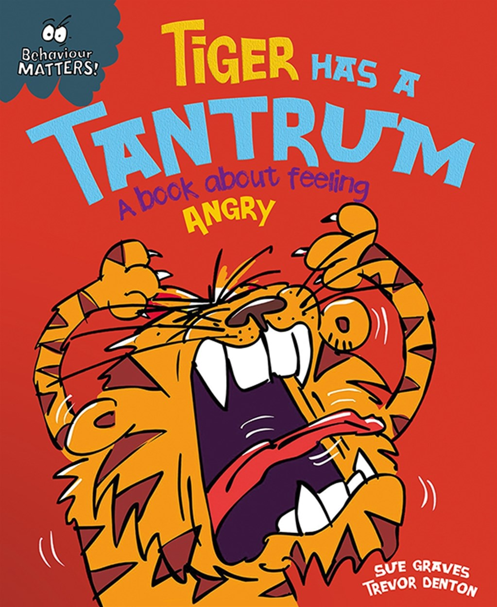 Tiger Has a Tantrum