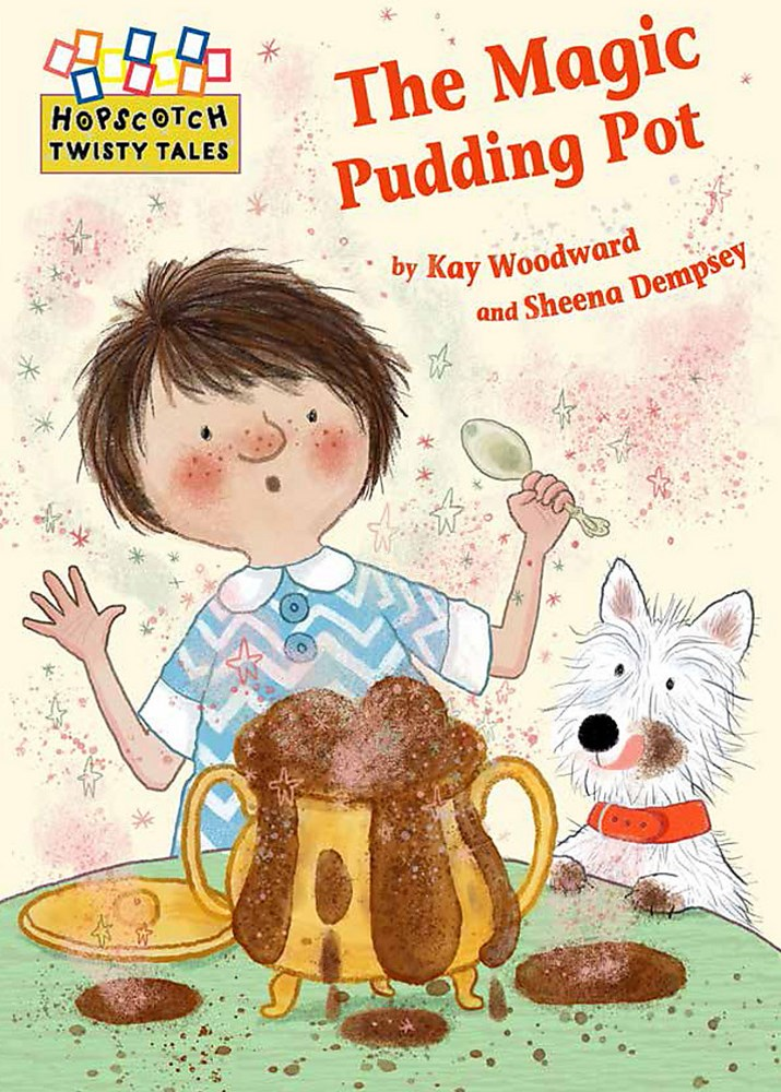 Hopscotch Twisty Tales: The Magic Pudding Pot