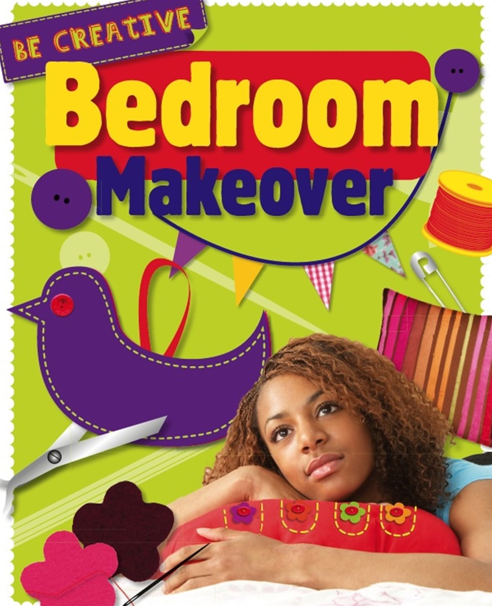 Be Creative: Bedroom Makeover