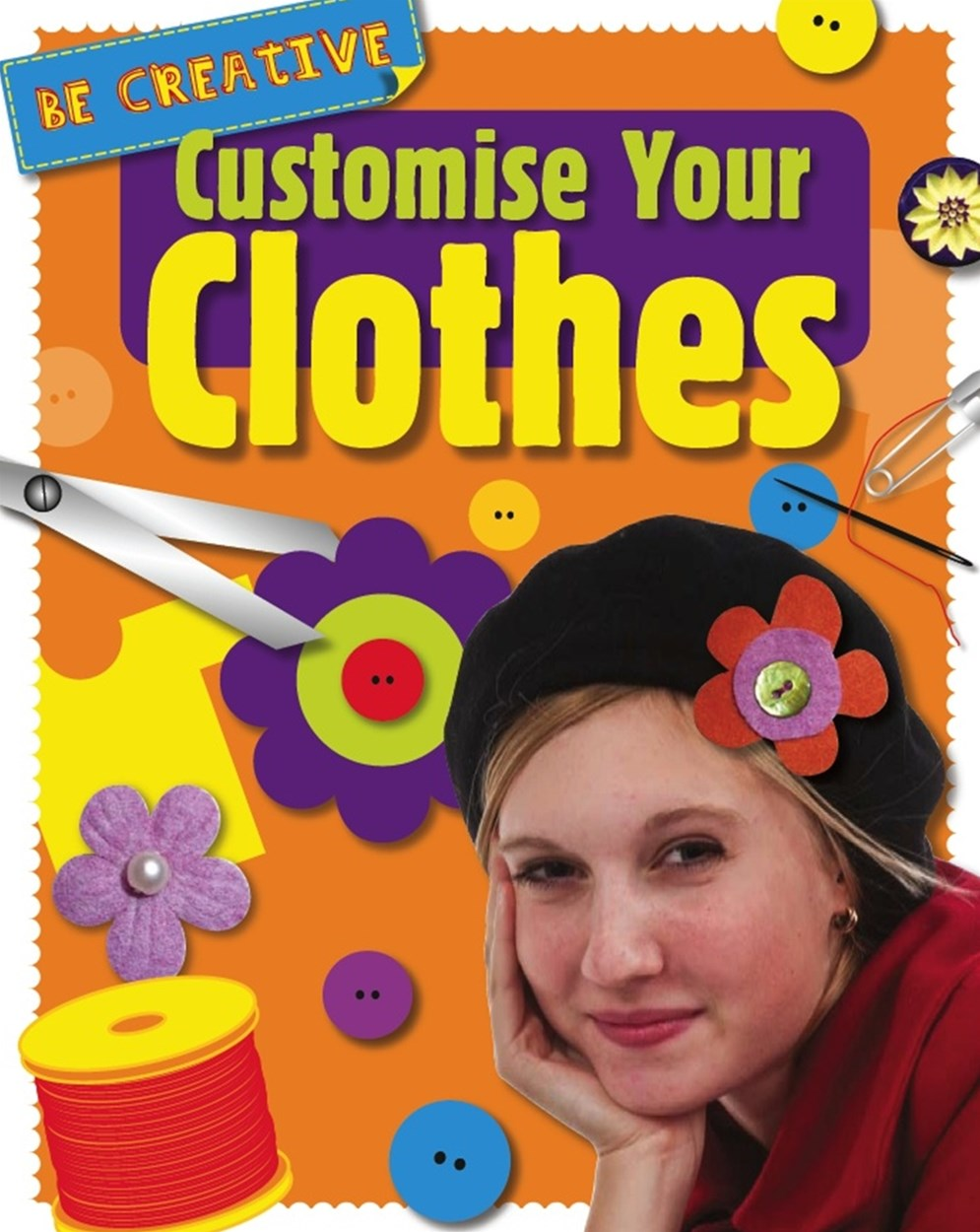 Be Creative: Customise Your Clothes