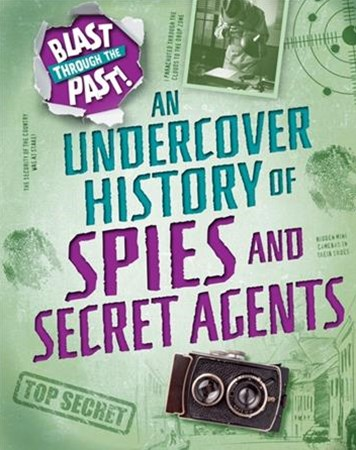An Undercover History of Spies and Secret Agents