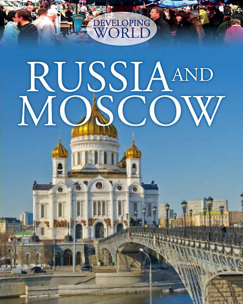 Developing World: Russia and Moscow